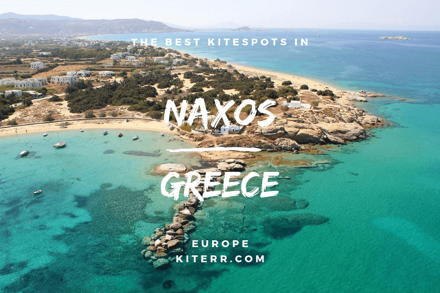 Kiteboarding in Naxos Island, Greece - Spot guide & Map // Kiterr.com