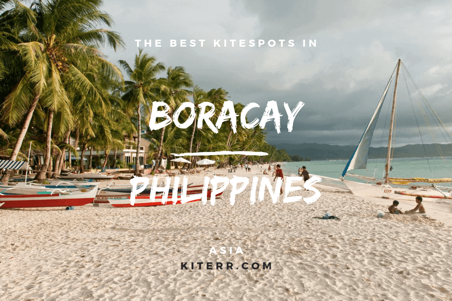 Kitesurfing in Boracay, Philippines - Spot guide & Map // Kiterr.com